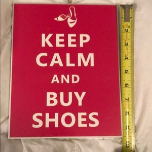 Keep Calm and Buy Shoes Sign